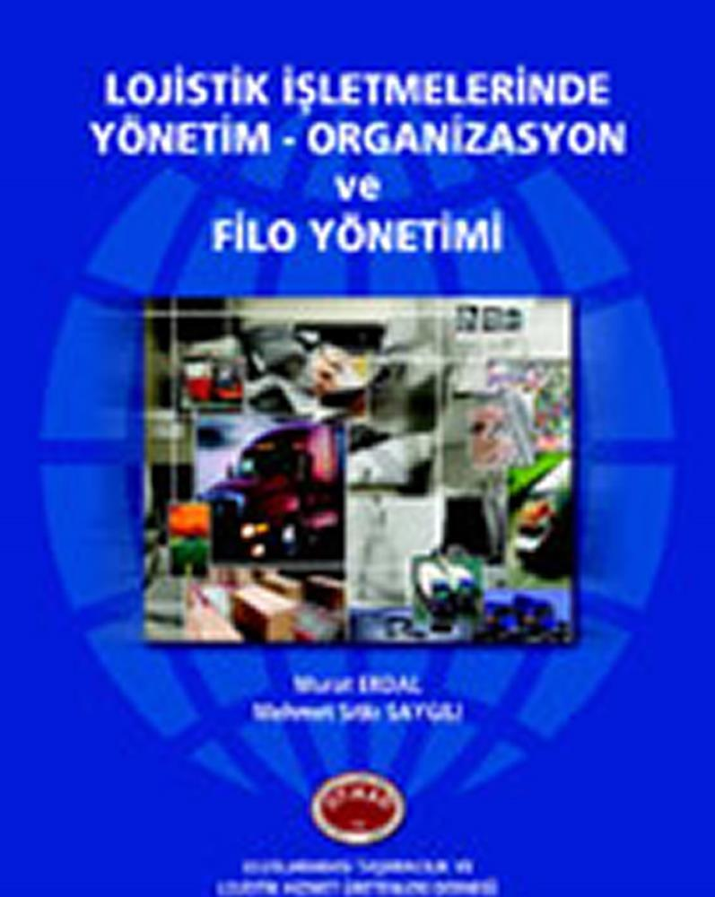 Management in Logistics Companies - Organization and Fleet Management (in Turkish)